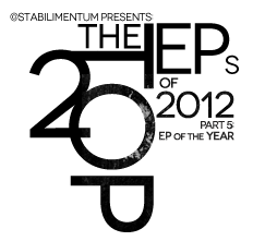 The Top 20 EPs of 2012, Part 5