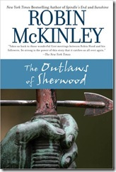 book cover of The Outlaws of Sherwood by Robin McKinley