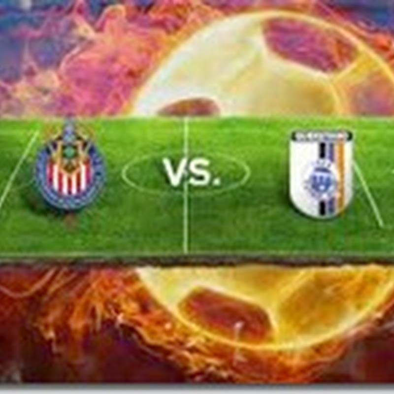 Chivas vs Queretaro 2014