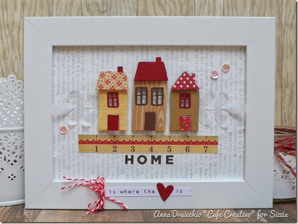 sizzix big shot - frame - home decor -  houses - by Anna Drai - cafecreativo (1)