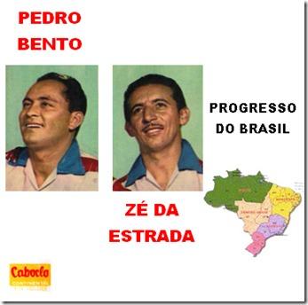 Pedro Bento e Zé da Estrada (1964) Progresso do Brasil