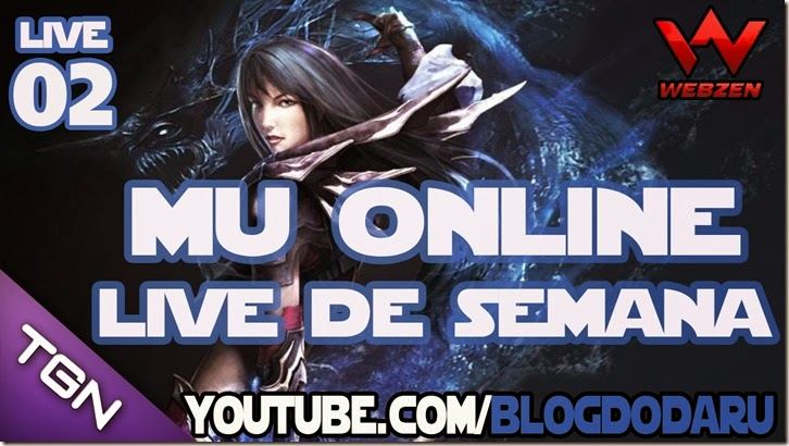 Mu Online: Live de Semana #02