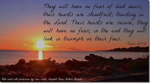 Psalm 112 7-8 Sean Smith Campbell River British Columbia