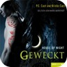 Geweckt (House of Night 8)