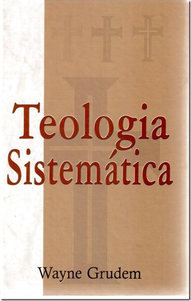 Teologia Sistematica Wayne Grudem