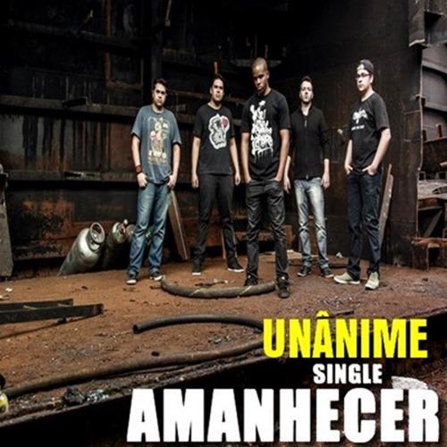 Unânime - Amanhecer (feat.Art) Single (2013)