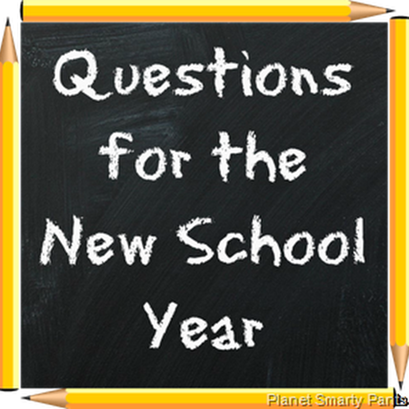 Questions for the New School Year