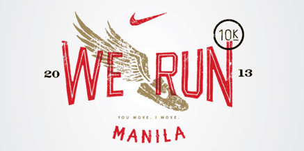 Go further with Nike We Run MNL 2013