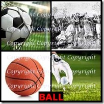 BALL- 4 Pics 1 Word Answers 3 Letters