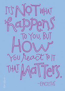 its_not_what_happens_to_you_but_how_you_react_to_it_that_matters_quote