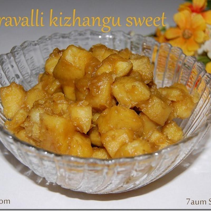 Sakkaravalli kizhangu sweet