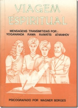 Primeiro volume da trilogia Viagem Espiritual