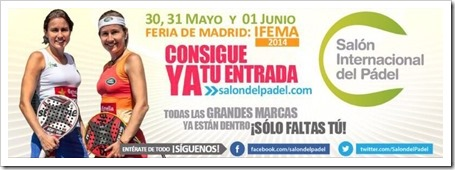 YA a la venta las Entradas para el Salón Internacional del Pádel de IFEMA, Madrid.