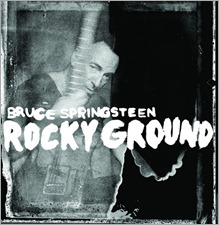 Bruce Springsteen -Rocky Ground