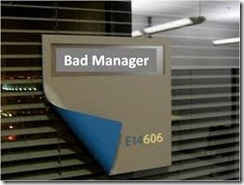 Bad Manager sign
