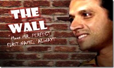 Rahul_Dravid_-_the_wall