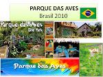 AVES PARK (BRAZILIE)