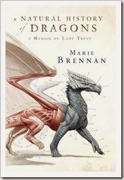 A Natural History of Dragon - Marie Brennan