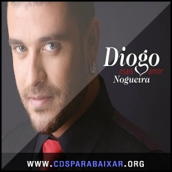 CD Diogo Nogueira - Mais Amor (2013), Baixar Cds, Download, Cds Completos