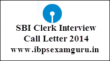 SBI Clerk Interview Call Letter 2014