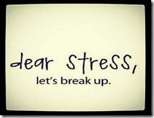 dear-stress-lets-break-up1
