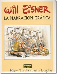 Will Eisner - La Narracion Grafica