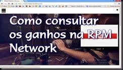 RPM Network, Como consultar os ganhos
