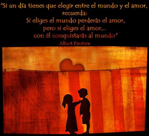 elige entre el mundo y el amor