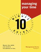 Cover of Jeff Davidson's Book Alpha Books 10 Minute Guide To Managing Your Time