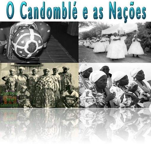 As nações do Candomblé - ketu, angola e jeje