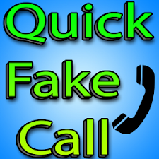 Quick Fake Call