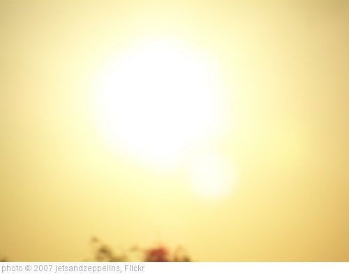 'Hot Sun' photo (c) 2007, jetsandzeppelins - license: http://creativecommons.org/licenses/by/2.0/