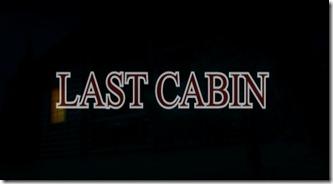 last cabin