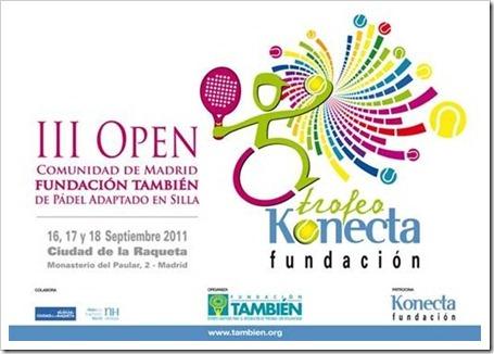 Trofeo Fundación Konecta III Open Comunidad de Madrid de Pádel en silla en la Ciudad Raqueta