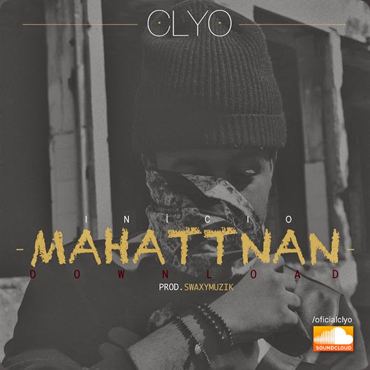 Clyo - Início Mahattnan (Download)