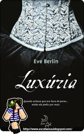 Luxúria - resenha - escuta essa