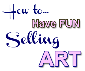 fun selling art stress free