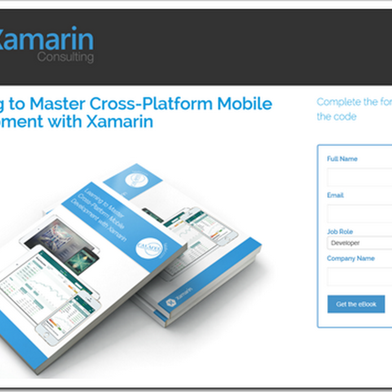 """Learning to Master Cross-Platform Mobile Development With Xamarin"" Free (Name-Email-ware) eBook"