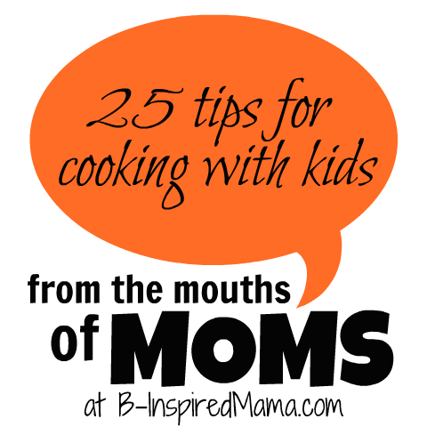 [From%2520the%2520Mouths%2520of%2520Moms%2520Cooking%2520with%2520Kids%255B2%255D.png]