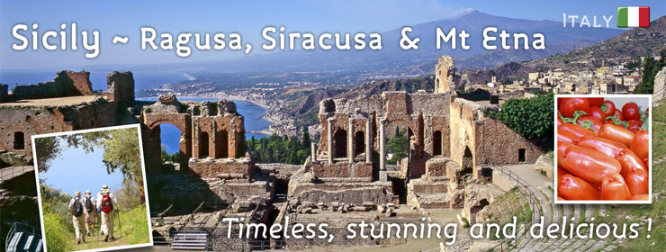 Sicily ~ Ragusa, Siracusa & Mt Etna | http://www.thewayfarers.com/walking-tours/european-walking-tours/sicily-ragusa,-siracusa-and-mt-etna/