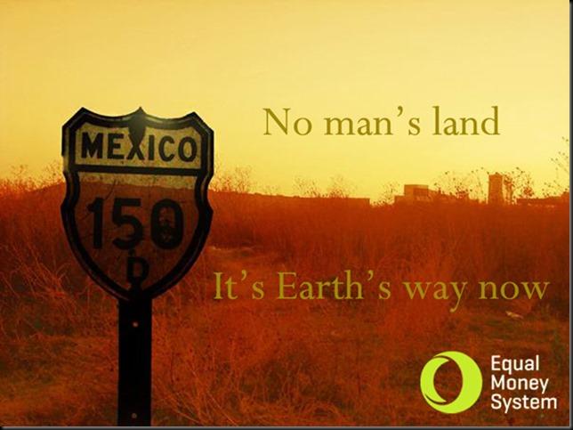 No man's land - Equal Money System