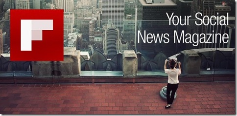 Flipboard- Your News Magazine
