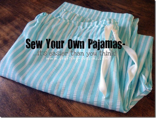 sew your own pajama pants text