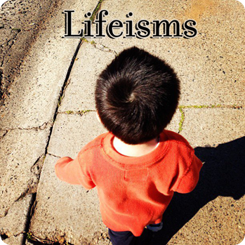 Lifeisms