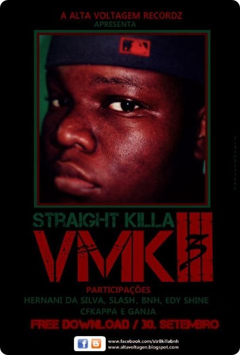 Straight Killa - VMQ 3