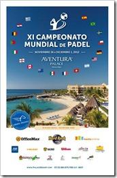 XI edición del Campeonato Mundial de Pádel, que se está disputando desde este pasado lunes en el Hotel Aventura Palace Spa, en la Riviera Maya