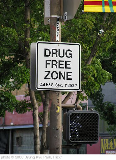 'Drug Free Zone? Free Drug Zone?' photo (c) 2008, Byung Kyu Park - license: http://creativecommons.org/licenses/by-sa/2.0/