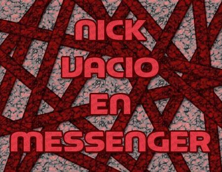 Crear nick vacío en messenger - imagen principal del post