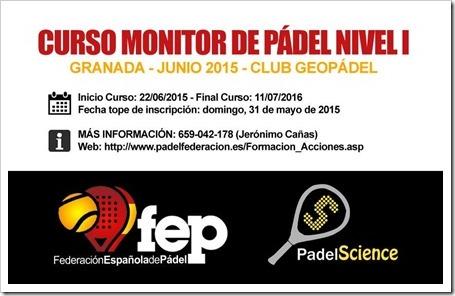 Curso Monitor de Pádel Nivel I FEP en Granada de la mano de PadelScience / Junio 2015.