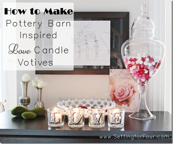 How to make a DIY Pottery Barn Inspired Valentine's Candle Votive Set from Setting for Four.  See the tutorial here: http://settingforfour.blogspot.com/2012/01/love-votive-candle-set.html #diy #modpodge #candle #craft #valentine 